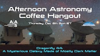 Download Dragonfly 44: A Mysterious Galaxy Made of Mostly Dark Matter Video