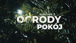 Download Ogrody [#03] Pokój Video