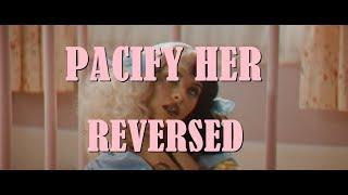 Download Melanie Martinez - Pacify Her (Reversed) Video