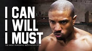 Download I CAN, I WILL, I MUST - The Most Powerful Motivational Videos for Success, Students & Working Out Video