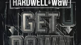 Download Hardwell & W&w - Get Down (Extended Mix) Video
