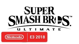 Download Super Smash Bros. Ultimate - E3 2018 - Nintendo Switch Video