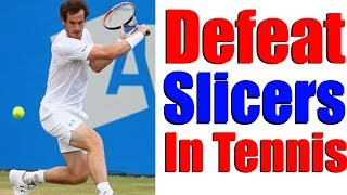 Download How To Deal With Slice Shots In Tennis | Tennis Lessons Video