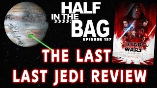 Download Half in the Bag: The Last Last Jedi Review Video