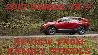 Download 2017 Honda CR-V review from Family Wheels Video