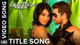 Download Aa Dekhen Zara (Title Song) | Neil Nitin Mukesh & Bipasha Basu Video