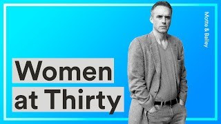 Download Women at Thirty — Jordan Peterson's Advice for Young Women Choosing Careers Over Motherhood Video