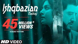 Download Balraj: Ishqbazian (Full Video Song) G Guri | Singh Jeet | Latest Punjabi Songs 2018 Video