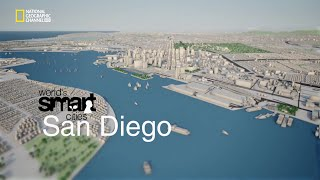 Download National Geographic Channel's Worlds Smart Cities: San Diego Video