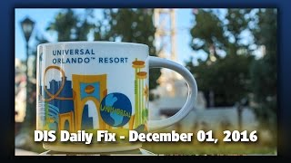 Download DIS Daily Fix | Your Disney news for 12/01/16 Video