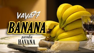 Download BANANA (parodia 'Havana') Video