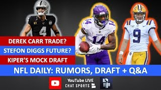 Download NFL Rumors, Stefon Diggs, Derek Carr Trade, Jason Witten, Burrow, Tom Brady & Mel Kiper Mock Draft Video