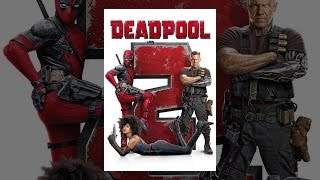 Download Deadpool 2 Video