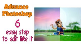 Download Only 6 Stape in Photoshop I Advance Baby Photo editing tutorial 1 Video