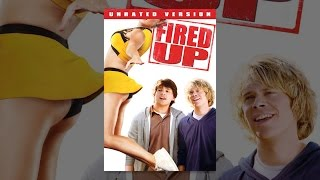 Download Fired Up! Video