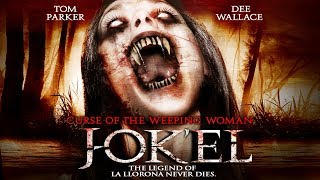 Download The Legend of La Llorona - ″Curse Of The Weeping Woman: J-ok'el″ - Full Free Maverick Movie!! Video