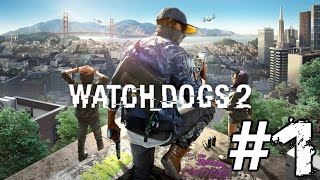 Download Watch Dogs 2 Gameplay Playthrough #1 - Erasing History (PC) Video