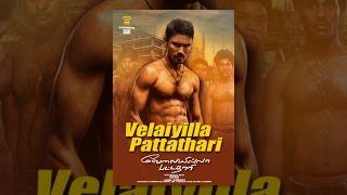 Download Velaiyilla Pattathari Video