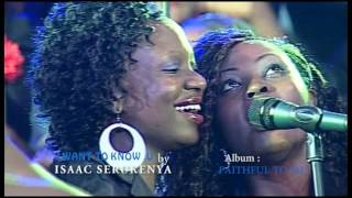 Download ″I WANT TO KNOW YOU MORE″ By Isaac Serukenya-Faithful to Me Album-Robert Kayanja Ministries Video
