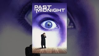 Download Past Midnight Video