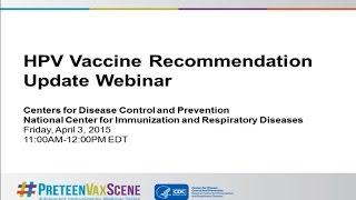 Download #PreteenVaxScene Webinar #1: HPV Vaccine Recommendation Update Video