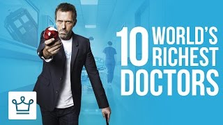 Download Top 10 Richest Doctors In The World (Ranked) Video