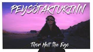 Download Thor Hell the Ego - Peysótakturinn Video