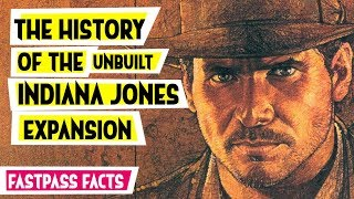 Download The History of the Unbuilt Indiana Jones and the Lost Expedition Video