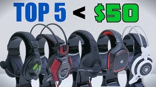 Download Top 5 Gaming Headsets Under $50 - 2015 Video