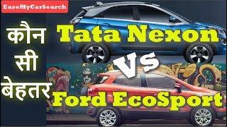 Download Tata Nexon Vs Ford Ecosport Comparison Review   एकोस्पोर्ट या नेक्सोन   EaseMyCarSearch Video