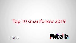 Download Top 10 smartfonów 2019 - recenzja, Mobzilla odc. 503 [+KONKURS - zakończony] Video