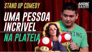 Download UMA PESSOA INCRÍVEL NA PLATEIA - Stand Up Comedy - André Santi Video