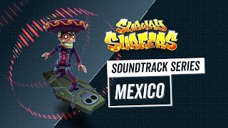 Download Soundtrack | Subway Surfers World Tour | Mexico Video