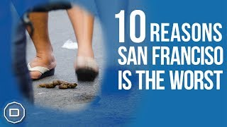 Download SAN FRANCISCO: 10 Reasons San Francisco is the Worst (2018) Video