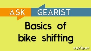 Download ASK GEARIST: The basics of bicycle shifting Video