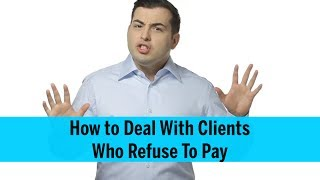 Download How to Deal With Clients Who Won't Pay - Collection Call Best Practices Video