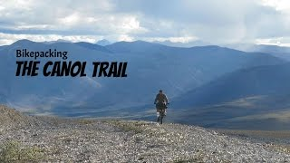 Download Bikepacking The Canol Trail Video