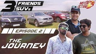 Download The Journey Continues - E2 - Fortuner vs Endeavour vs Tiguan Video