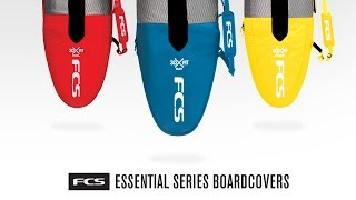 Download The FCS Essential Series Surfboard Covers Video