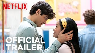 Download TO ALL THE BOYS 2: P.S. I Still Love You | Official Sequel Trailer 2 | Netflix Video