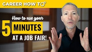 Download Job Fair Advice: How to Use Your 5 Minutes to Get an Interview Video