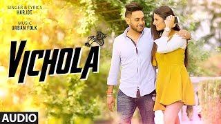 Download Vichola: Harjot (Full Audio Song)   Urban Folk   Latest Punjabi Songs   T-Series Video