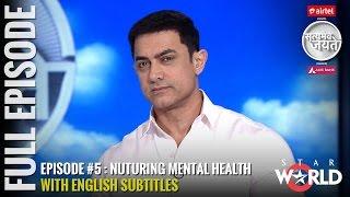 Download Satyamev Jayate Season 3 | Episode 5 | Nurturing Mental Health | Full episode (Subtitled) Video