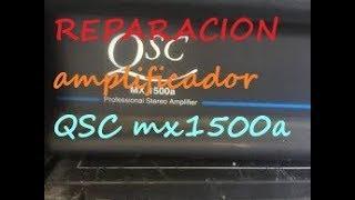 Download REPARACION QSC mx1500 a Video