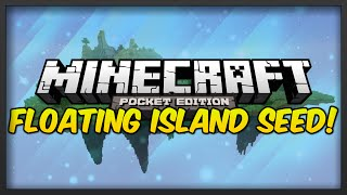 Download Minecraft: Pocket Edition Seeds - FLOATING ISLAND SEED w/THREE VILLAGES! | MCPE Video