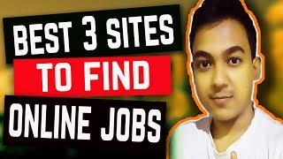 Download Best 3 Websites To Find Online Work From Home Jobs Video