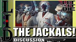 Download Let It Die - Discussion | THE JACKALS ARE BACK! Video