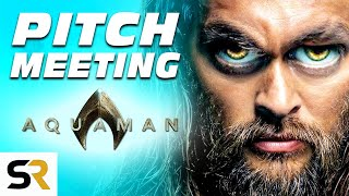 Download Aquaman Pitch Meeting Video