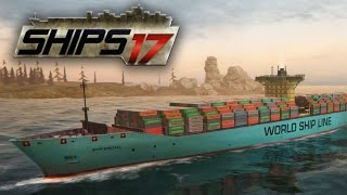Download Ships 2017 - Cargo Ship Loading & Piloting | First Look Video