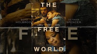 Download The Free World Video